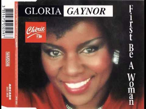 Gloria Gaynor грандис First Be A Woman (remix)