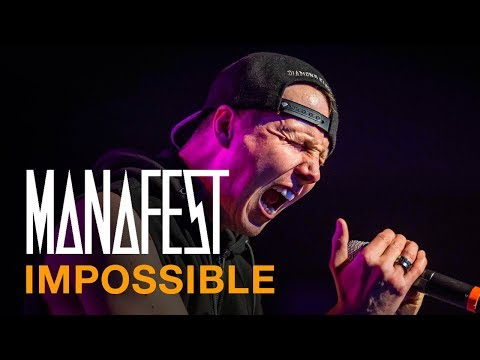Manafest Impossible