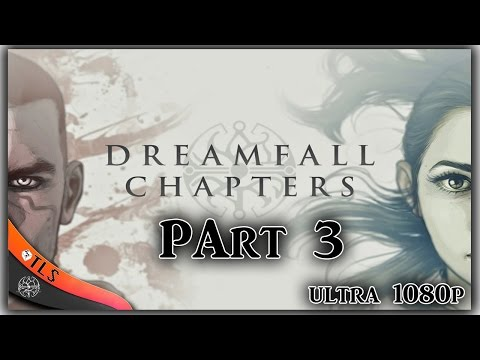 Dreamfall Chapters Let's play - Part 3: Shitbot Gameplay/walkthrough/playthrough