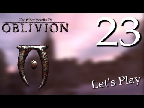 Прохождение The Elder Scrolls IV: Oblivion с Карном. Часть 23