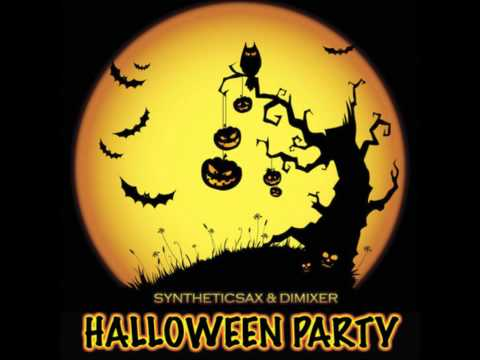 Syntheticsax & DimixeR Welcome to Halloween Party