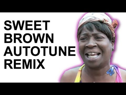 Sweet Brown Ain't Nobody Got Time for That (Autotune Remix)
