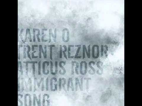 Trent Reznor and Atticus Ross feat. Karen O - Immigrant Song (Led Zeppelin cover)(OST