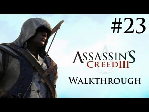 Assassin's Creed 3 - Walkthrough/Gameplay - Part 23 [Sequence 6] (XBOX 360/PS3/PC)